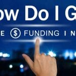 How To Get the Business Funding You Need